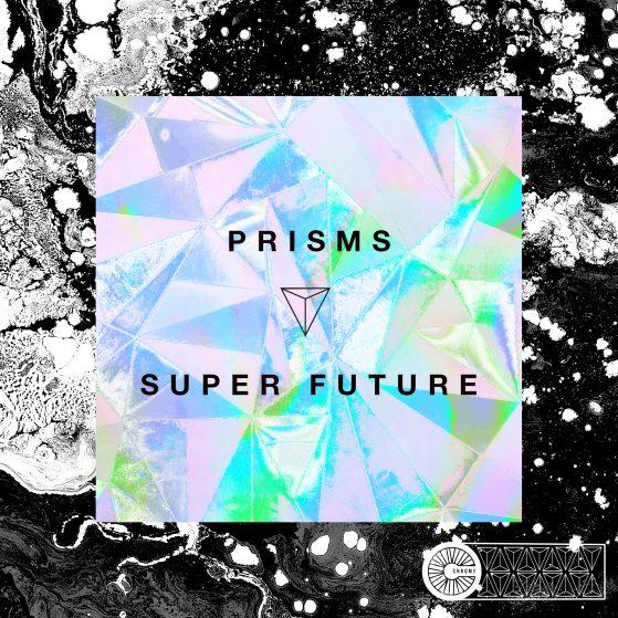 Super Future Prisms