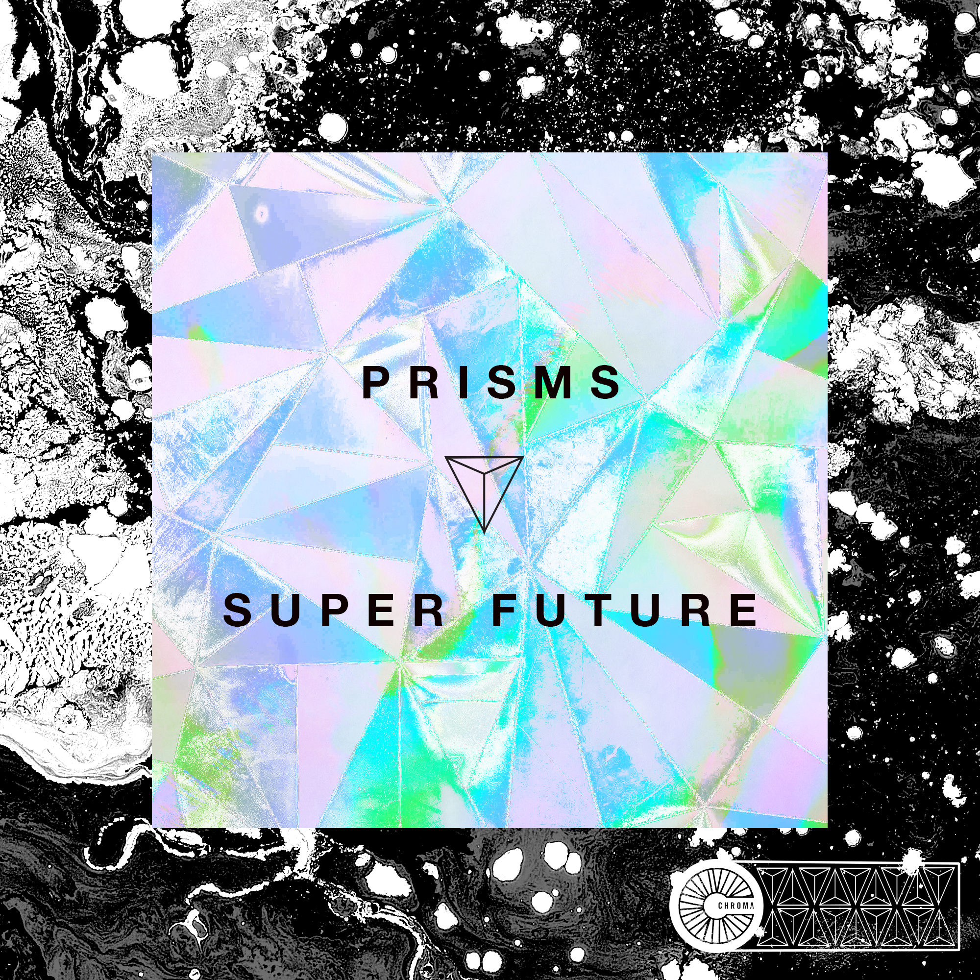 Super Future Prisms